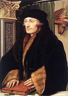 Desiderius Erasmus (1466 –1536)