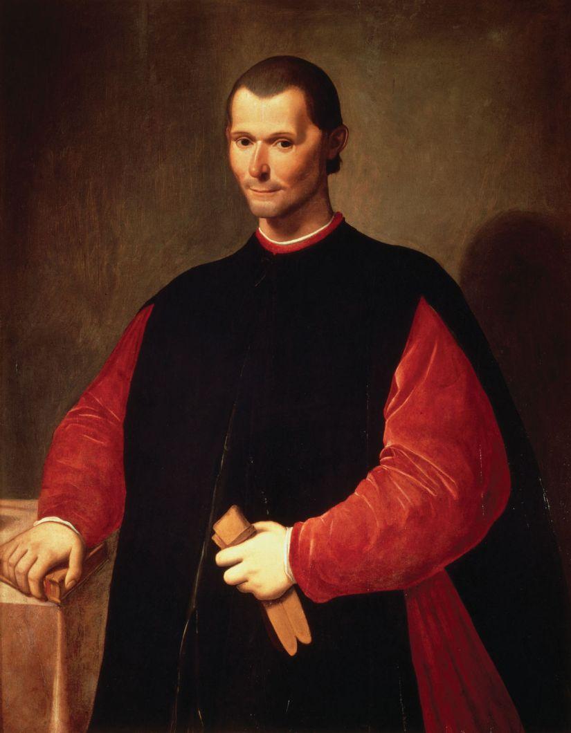 Niccolò Machiavelli (1469 –1527)